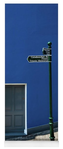 Signpost To The Titanic Memorial, Cobh Yoga Mat