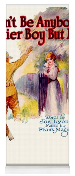 1918 - Don't Be Anybody's Soldier Boy But Mine - Joe Lyons - Frank Magline - Sheet Music - Color Yoga Mat