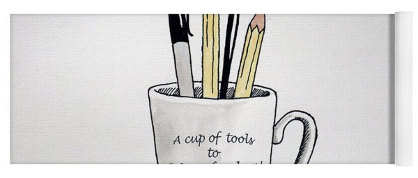 A Cup Of Tools To Express Freedom Yoga Mat