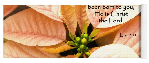 A Savior Has Been Born To You He Is Christ The Lord Yoga Mat