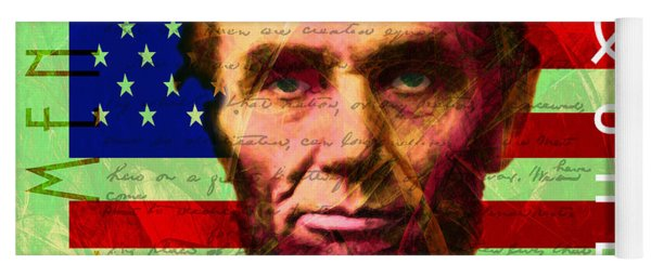 Abraham Lincoln Gettysburg Address All Men Are Created Equal 20140211p68 Yoga Mat