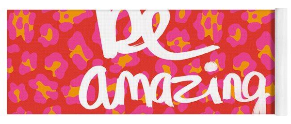 Be Amazing - Pink Leopard Yoga Mat