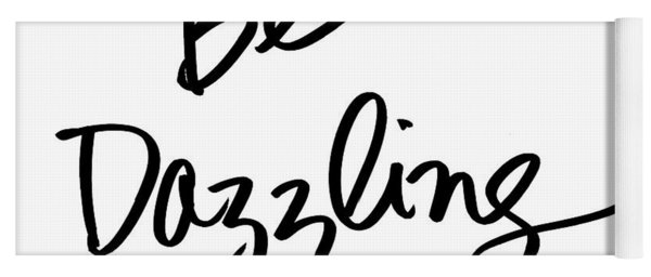 Be Dazzling Yoga Mat