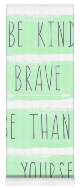 Be Yourself- Mint And White Inspirational Art Yoga Mat