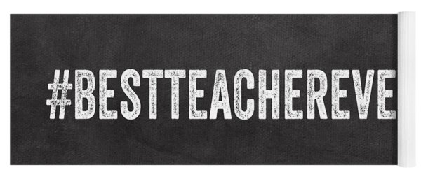 Best Teacher Ever- Greeting Card Yoga Mat
