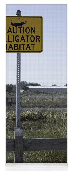 Caution Alligator Habitat Yoga Mat