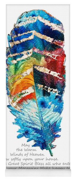 Colorful Feather Art - Cherokee Blessing - By Sharon Cummings Yoga Mat