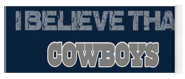 Dallas Cowboys I Believe Yoga Mat
