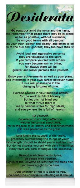Desiderata 2 - Words Of Wisdom Yoga Mat