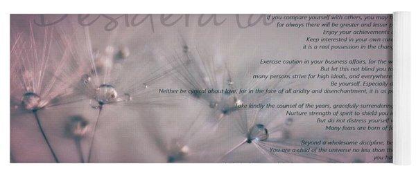 Desiderata - Dandelion Tears Yoga Mat