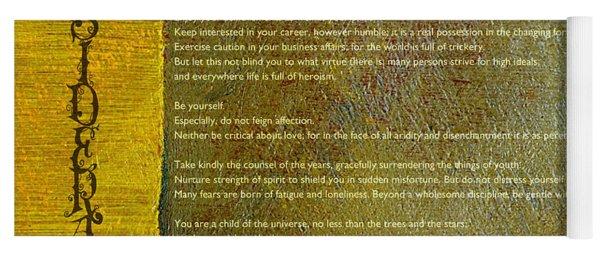 Desiderata Ll Yoga Mat