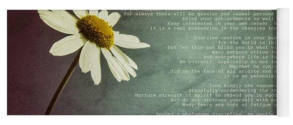 Desiderata With Daisy Yoga Mat