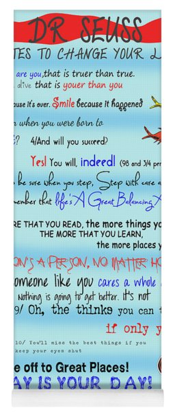 Dr Seuss - Quotes To Change Your Life Yoga Mat