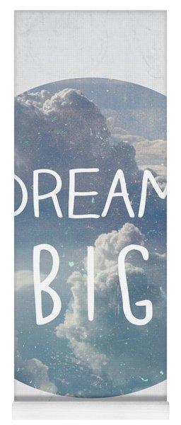 Dream Big Yoga Mat