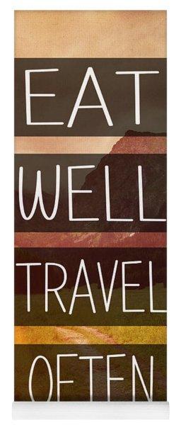 Eat Well Travel Often Yoga Mat