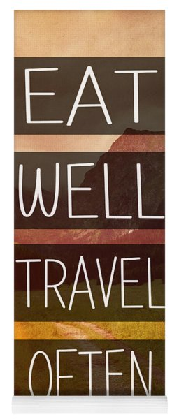 Eat Well Travel Often Yoga Mat