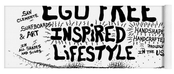 Ego Free Inspired Lifestyle Yoga Mat