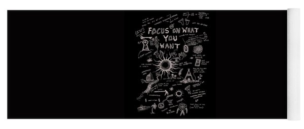 Focus On What You Want Yoga Mat