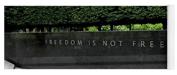 Freedom Is Not Free Yoga Mat