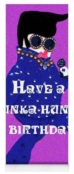 Hunka Hunka Birthday Yoga Mat