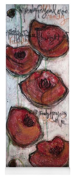 Im Ready For Your Love Poppies Yoga Mat