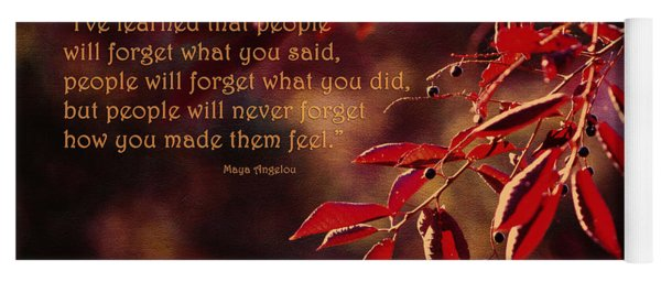 I've Learned - Maya Angelou Yoga Mat