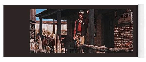 John Wayne Porch Of His Sheriff's Office Rio Bravo 1959 Old Tucson Arizona-2013 Yoga Mat