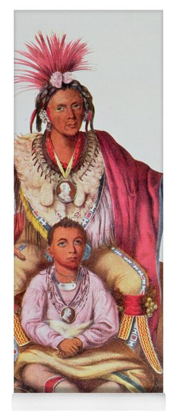 Keokuk Or Watchful Fox, Chief Of The Sauks And Foxes, And His Son, Musewont Or Long-haired Fox Yoga Mat