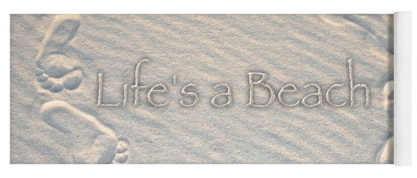 Lifes A Beach With Text Yoga Mat