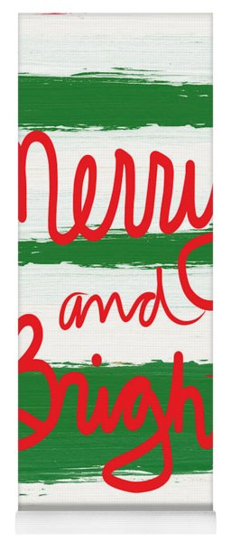 Merry And Bright- Greeting Card Yoga Mat