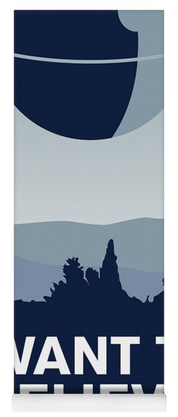 My I Want To Believe Minimal Poster-deathstar Yoga Mat