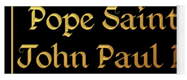 Pope Saint John Paul II Pray For Us Yoga Mat