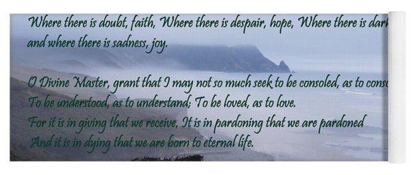 Prayer Of St Francis Of Assisi Yoga Mat