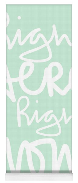 Right Here Right Now Yoga Mat