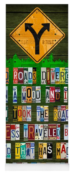 Robert Frost The Road Not Taken Poem Recycled License Plate Lettering Art Yoga Mat