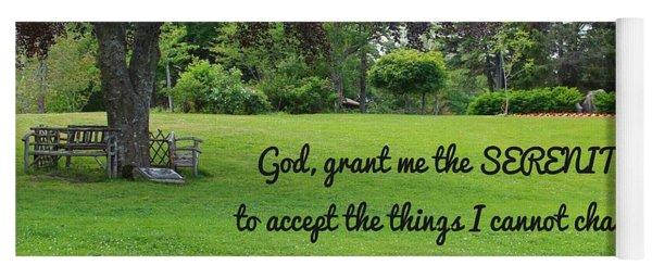 Serenity Prayer And Park Bench Yoga Mat