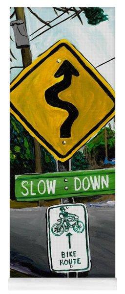 Slow Down Yoga Mat