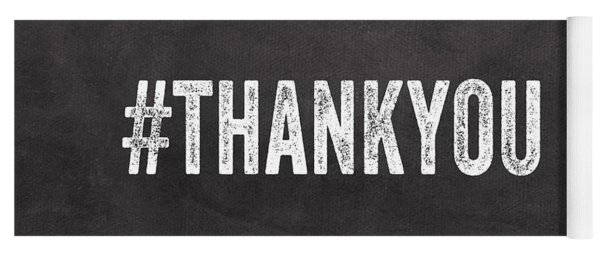 Thank You- Greeting Card Yoga Mat