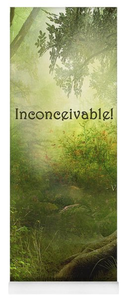 The Princess Bride - Inconceivable Yoga Mat