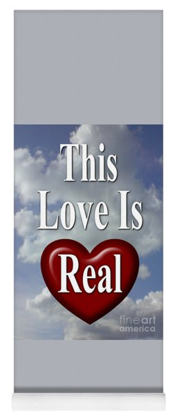 This Love Is Real Yoga Mat