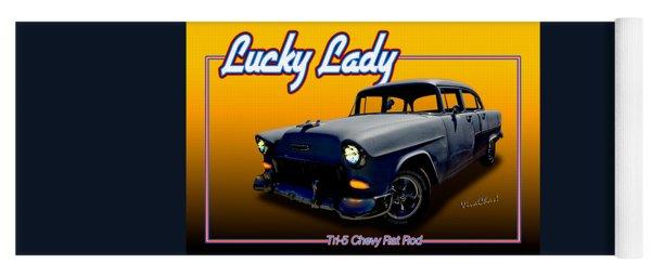 Tri-5 Chevy Rat Rod Lucky Lady Yoga Mat