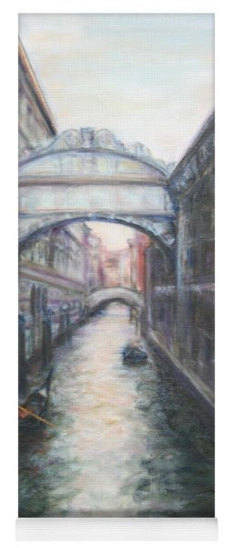 Venice Bridge Of Sighs - Original Oil Painting Yoga Mat
