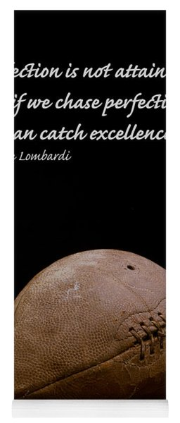 Vince Lombardi On Perfection Yoga Mat