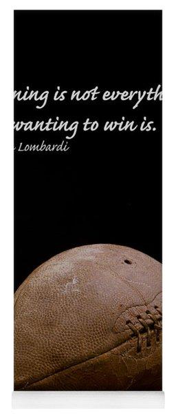 Vince Lombardi On Winning Yoga Mat