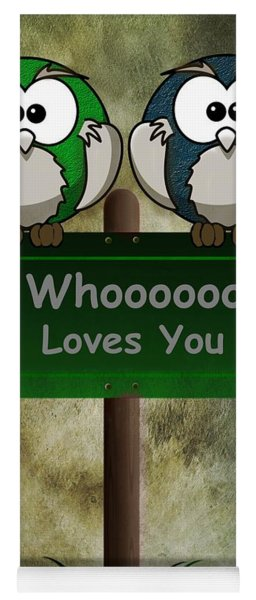 Yoga Mat featuring the digital art Whoooo Loves You  by David Dehner