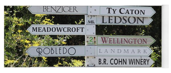 Winery Street Sign In The Sonoma California Wine Country 5d24601 Square Yoga Mat