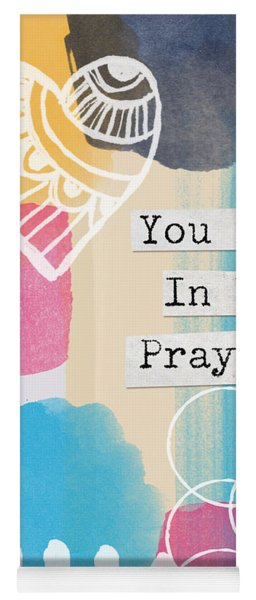 You Are In My Prayers- Colorful Greeting Card Yoga Mat