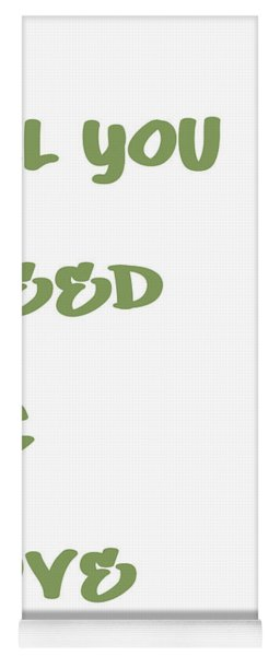 All You Need Is Love - Sage Green Yoga Mat