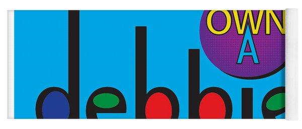 Yoga Mat featuring the digital art www.OwnADebbie.com by Deborah Boyd