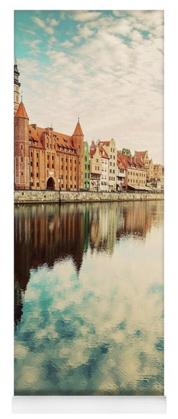 Old Building In Old Town, Gdansk, And Motlawa River Yoga Mat